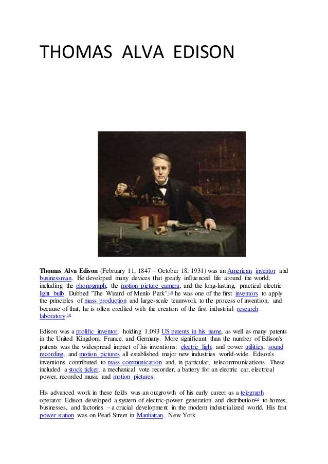an analysis of thomas alva edisons character and inventions Thomas alva edison (1847-1931) was an inventor and businessman thomas edison thomas alva edison useful notes / thomas edison.
