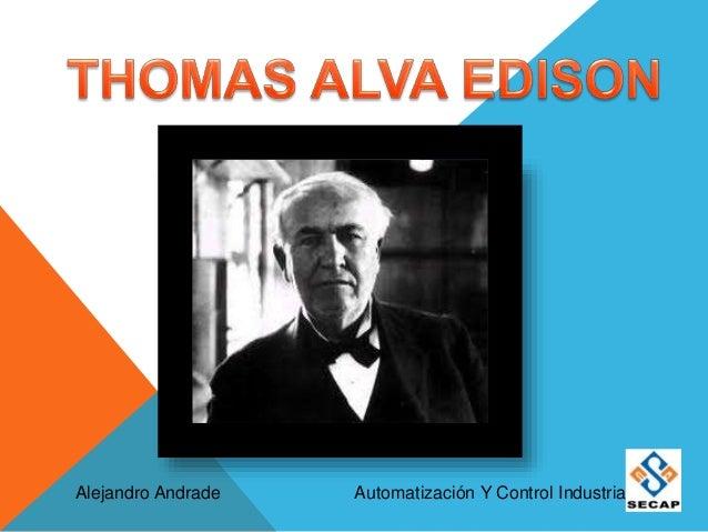 Alejandro Andrade Automatización Y Control Industrial