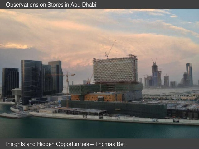 Observations on Stores in Abu DhabiInsights and Hidden Opportunities – Thomas Bell