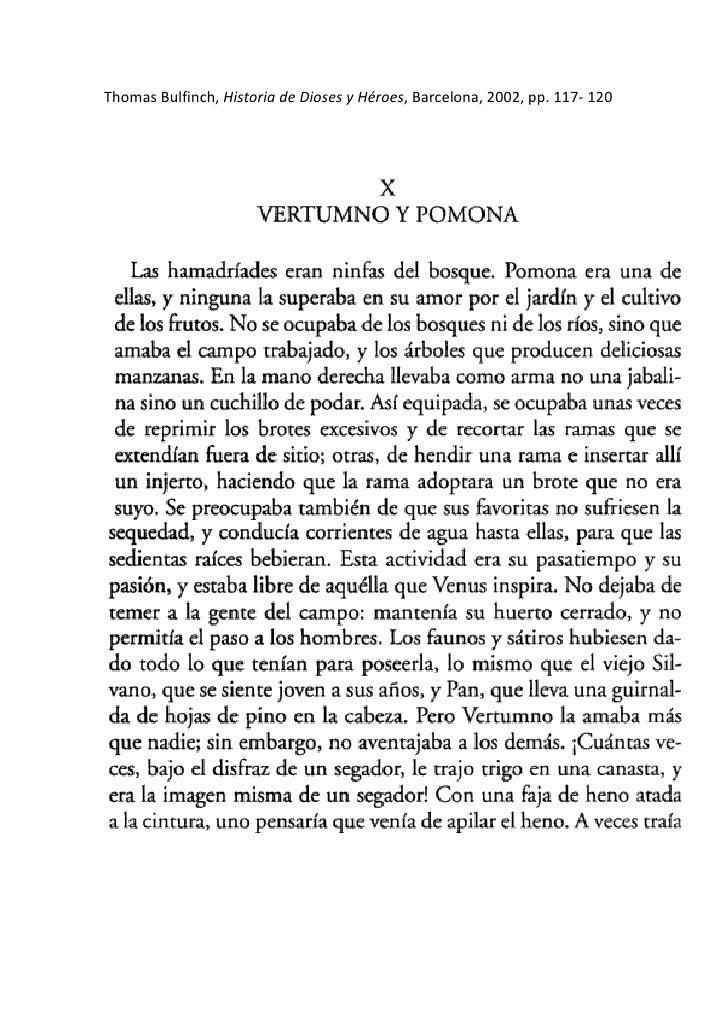Thomas Bulfinch, Historia de Dioses y Héroes, Barcelona, 2002, pp. 117- 120<br />