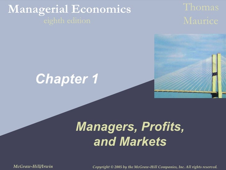chapter 1 profits managers and markets Marketing strategy is a long-term, forward-looking approach to planning with the  fundamental  1 definitions of marketing strategy 2 marketing management  versus  (david aaker and michael k mills, strategic market management, 2001,  p 11)  economic: economic factors with the potential to affect profitability and  the.