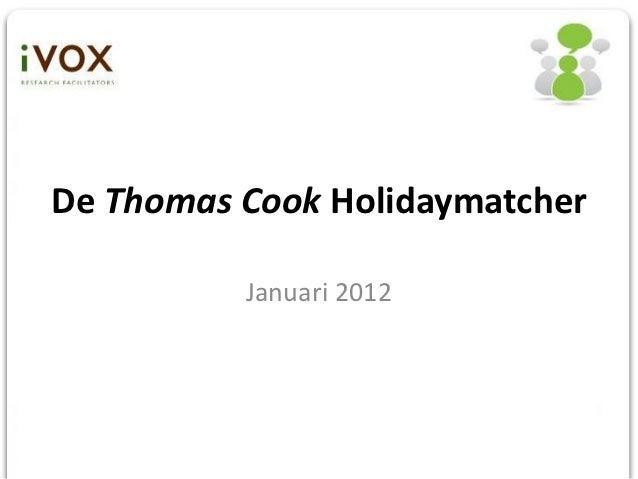 De Thomas Cook Holidaymatcher          Januari 2012
