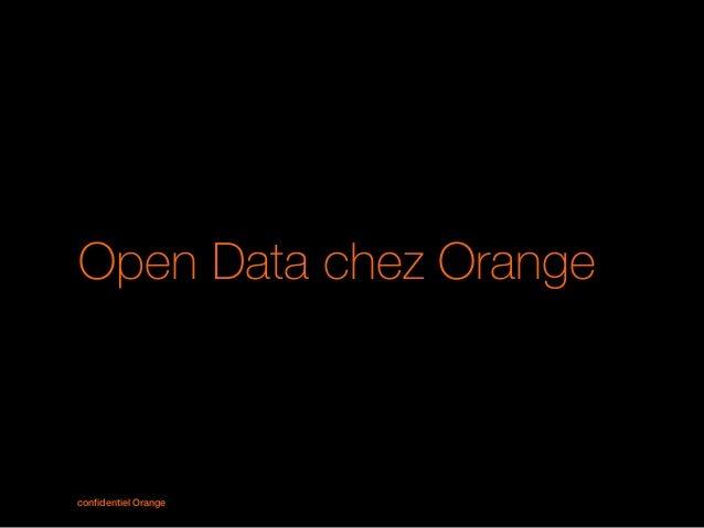 confidentiel Orange1 Open Data chez Orange