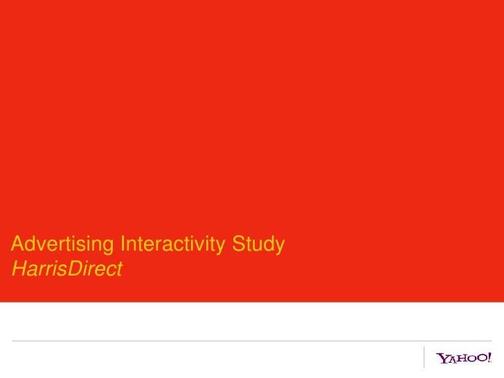 Advertising Interactivity StudyHarrisDirect<br />