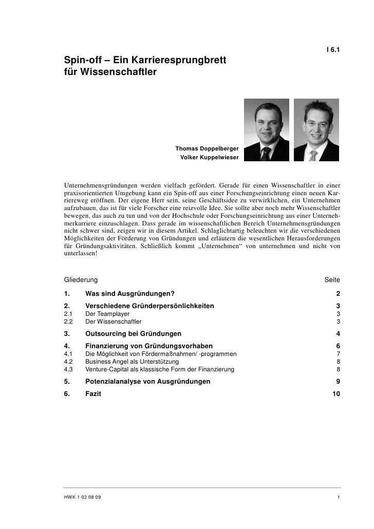 I 6.1 Spin-off – Ein Karrieresprungbrett für Wissenschaftler                                             Thomas Doppelberg...