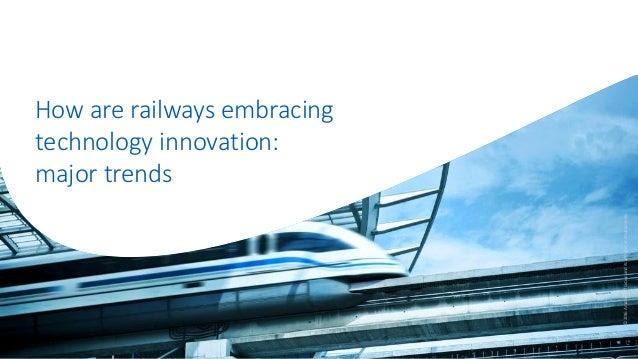 How are railways embracing technology innovation: major trends ©2016AmadeusITGroupanditsaffiliatesandsubsidiaries