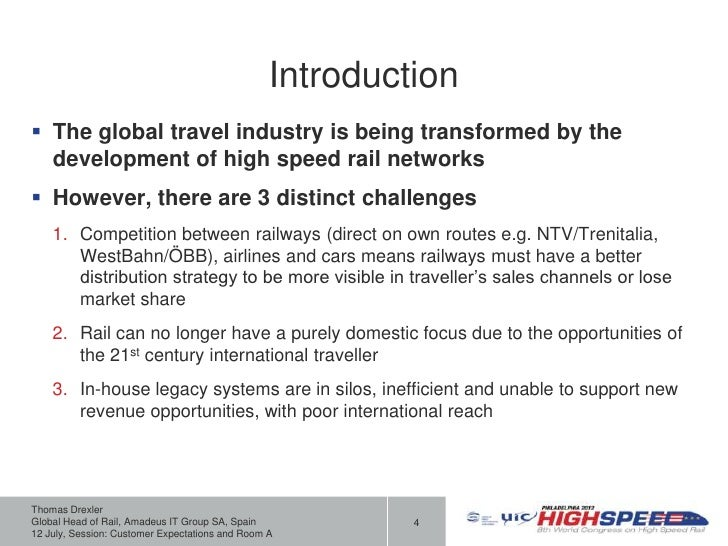 Introduction The global travel industry is being transformed by the  development of high speed rail networks However, th...