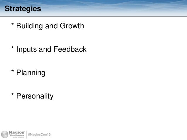 Strategies * Building and Growth * Inputs and Feedback * Planning * Personality