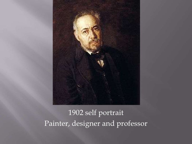 1902 self portrait <br />Painter, designer and professor<br />
