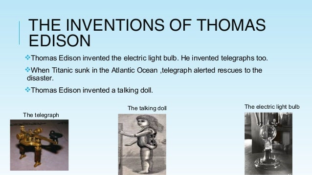 the contributions of thomas edison For instance, most people know edison as the inventor of the light bulb, but he actually just modernized the initial design his other major contribution was to the american spirit of entrepreneurship few people know that he was one of the founders general electric — still one of the largest companies today.
