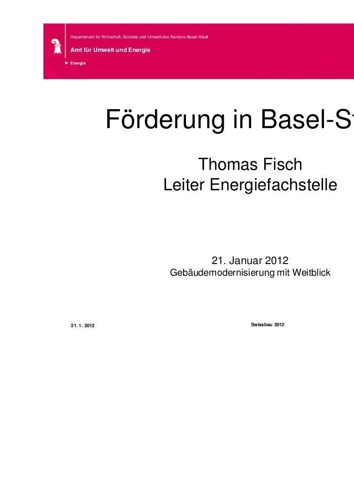 Departement für Wirtschaft, Soziales und Umwelt des Kantons Basel-StadtAmt für Umwelt und EnergieEnergie                 F...