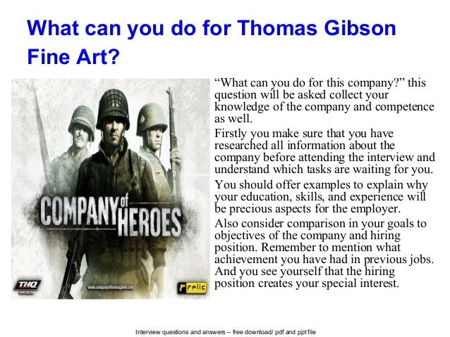 Thomas gibson fine art interview questions and answers