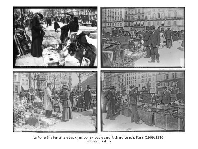 La Foire à la ferraille et aux jambons - boulevard Richard Lenoir, Paris (1909/1910) Source : Gallica