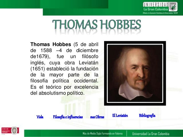 beliefs of thomas hobbes A brief discussion of the life and works of thomas hobbes, with links to electronic texts and additional information.