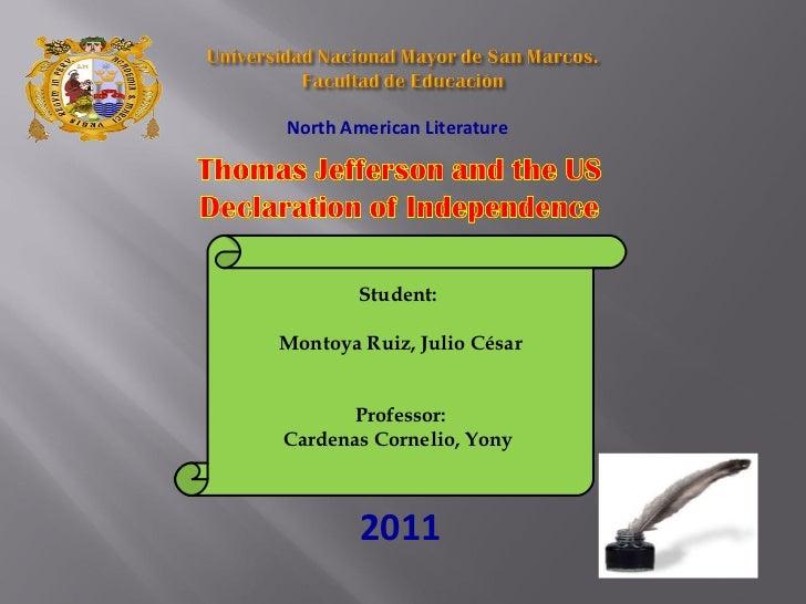 North American Literature  Student:  Montoya Ruiz, Julio César Professor: Cardenas Cornelio, Yony  2011