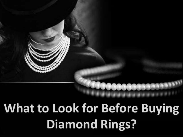 What to Look for Before Buying Diamond Rings?