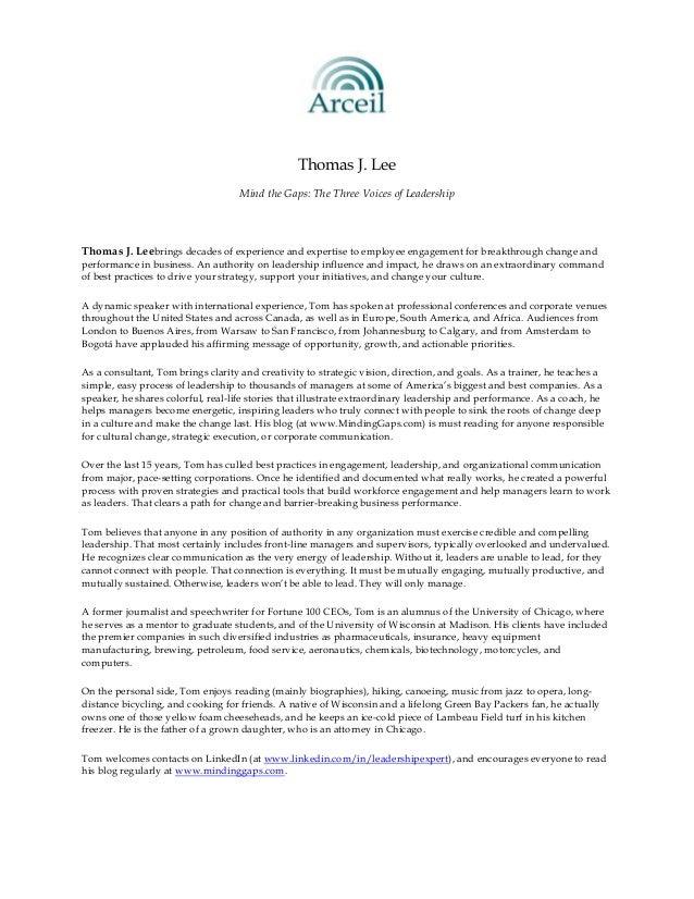 Thomas J. Lee                                    Mind the Gaps: The Three Voices of LeadershipThomas J. Leebrings decades ...