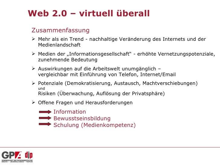 Web 2.0 – virtuell überallZusammenfassung Mehr als ein Trend - nachhaltige Veränderung des Internets und der  Medienlands...