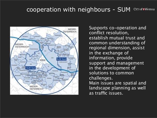 cooperation with neighbours - SUM                   Supports co-operation and                   conflict resolution,       ...