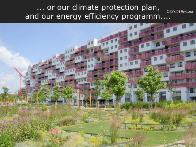 ... or our climate protection plan,and our energy efficiency programm....