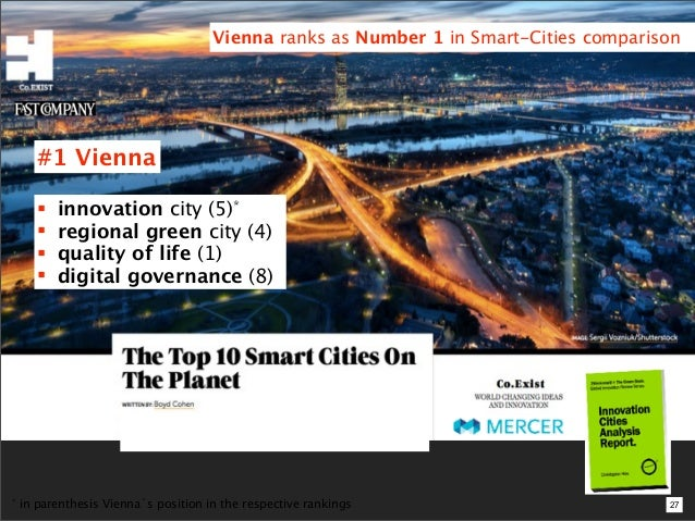 Vienna ranks as Number 1 in Smart-Cities comparison       #1 Vienna          innovation city (5)*          regional gree...