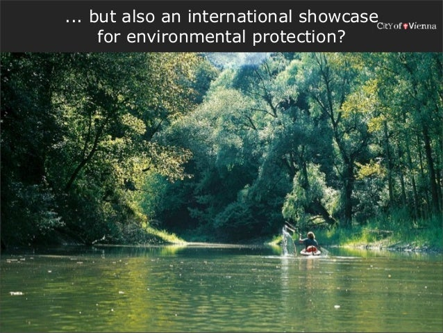 ... but also an international showcase     for environmental protection?