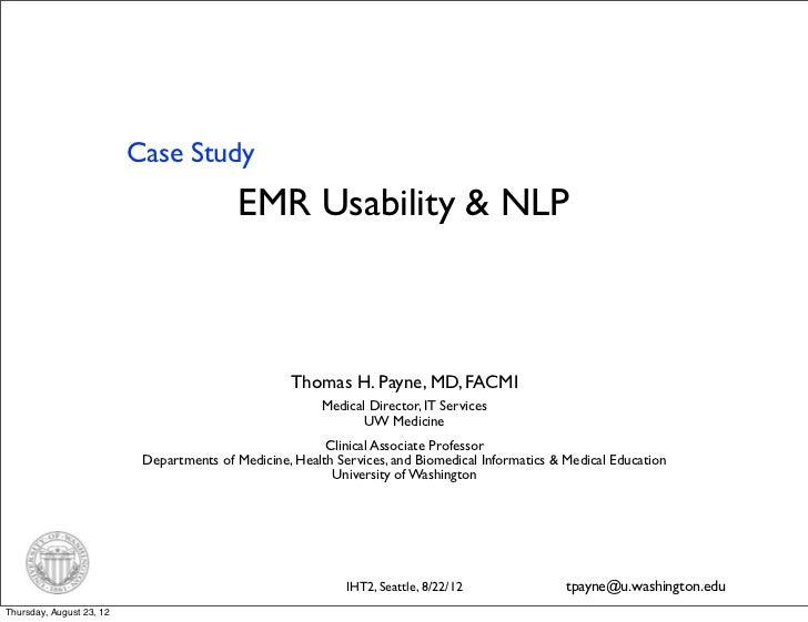 Case Study                                           EMR Usability & NLP                                                  ...