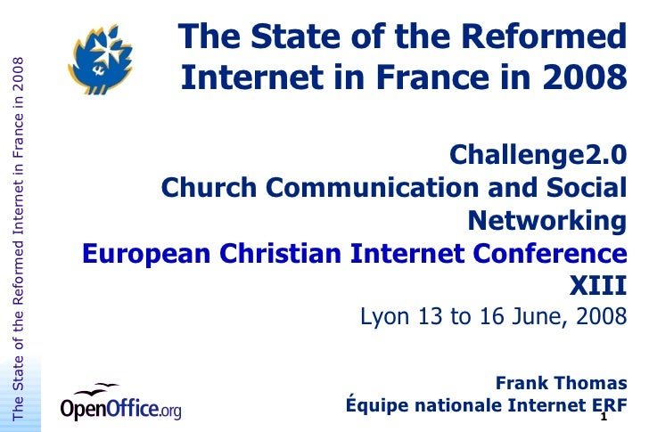 The State of the Reformed                                                              Internet in France in 2008 The Stat...