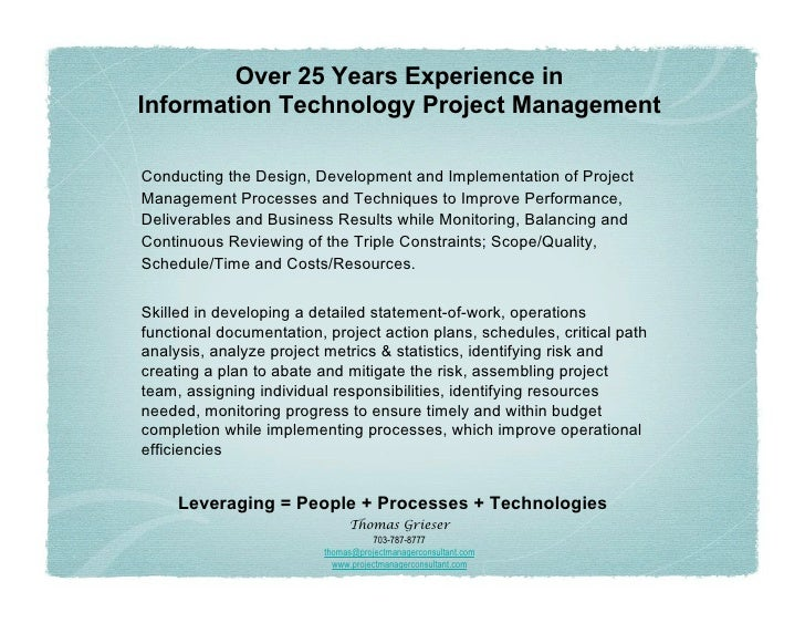 Over 25 Years Experience in Information Technology Project Management  Conducting the Design, Development and Implementati...