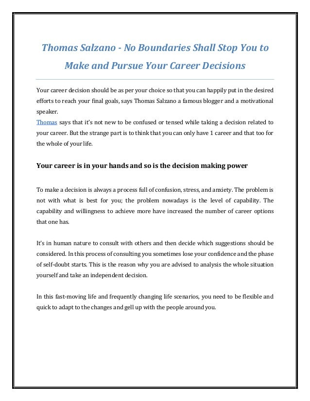 Thomas Salzano - No Boundaries Shall Stop You to Make and Pursue Your Career Decisions Your career decision should be as p...