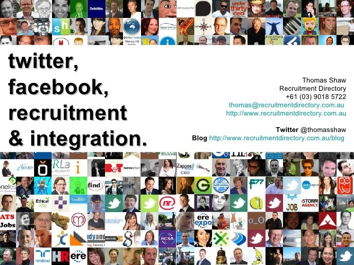 twitter, facebook, recruitment & integration. Thomas Shaw Recruitment Directory +61 (03) 9018 5722 [email_address]   http:...