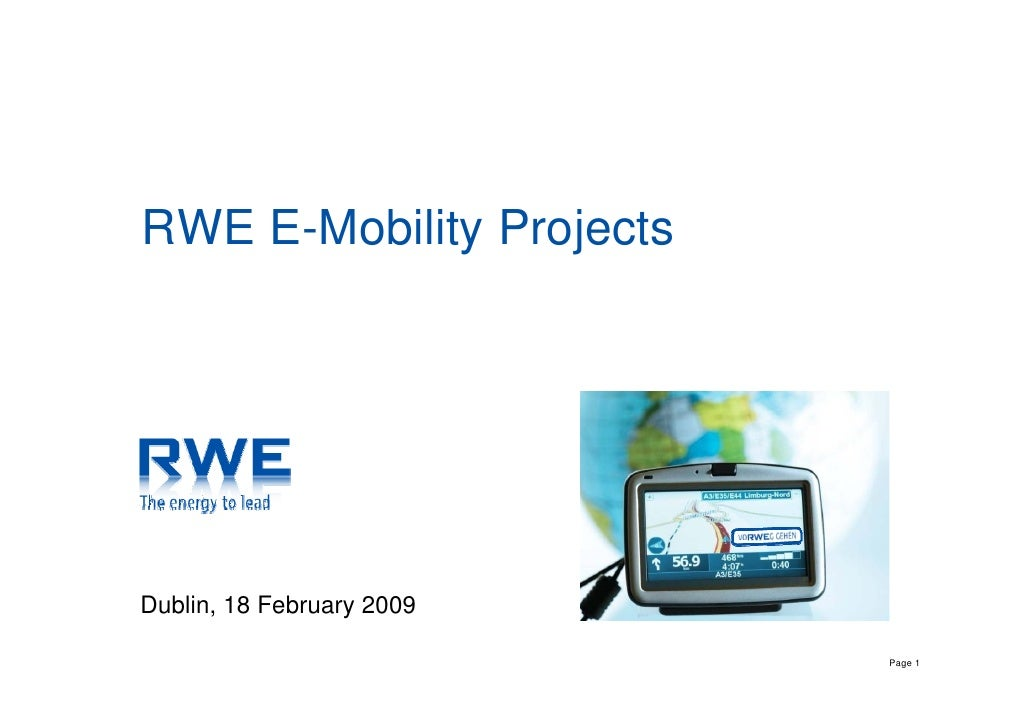 RWE E-Mobility Projects     Dublin, 18 February 2009                             Page 1