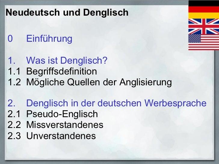 Prof. Dr. Thomas Tinnefeld: Neudeutsch und Denglisch - Aktuelle Entwicklungen des Deutschen  in Werbesprache und Imagebildung. Slide 2