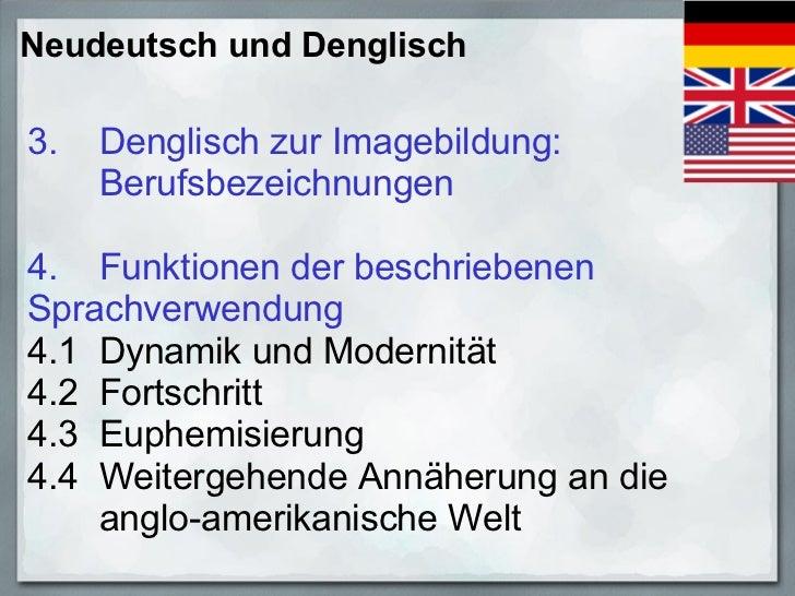 Prof. Dr. Thomas Tinnefeld: Neudeutsch und Denglisch - Aktuelle Entwicklungen des Deutschen  in Werbesprache und Imagebildung. Slide 3