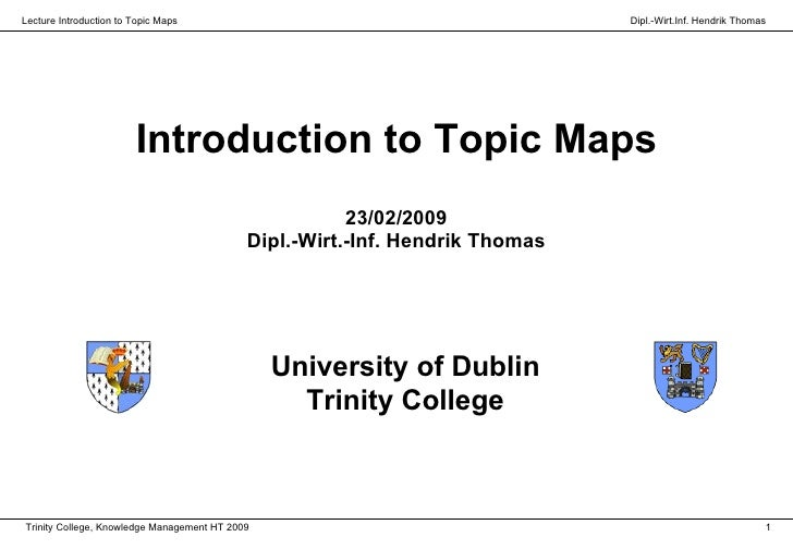 Lecture Introduction to Topic Maps                                            Dipl.-Wirt.Inf. Hendrik Thomas              ...