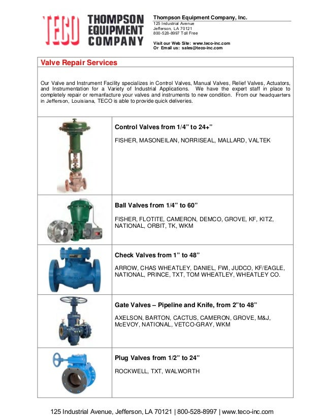 Valve Repair Services Our Valve and Instrument Facility specializes in Control Valves, Manual Valves, Relief Valves, Actua...