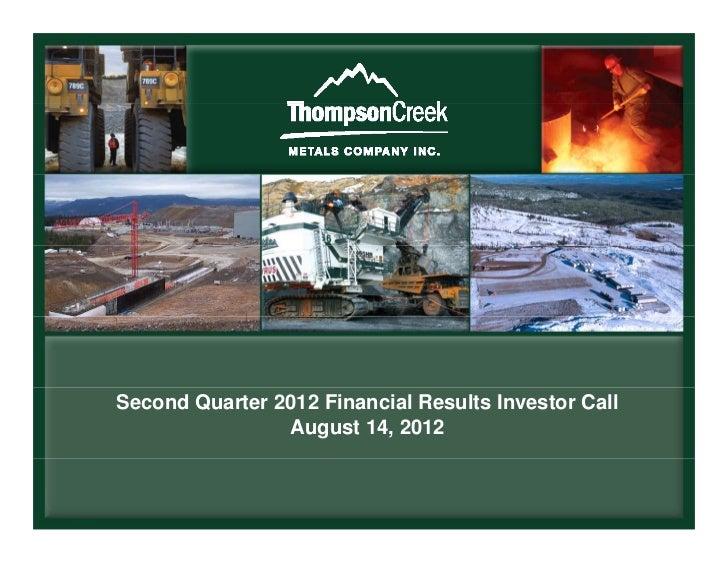 Second Quarter 2012 Financial Results Investor Call                August 14, 2012