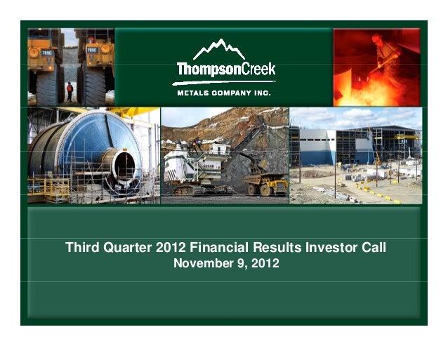 Third Quarter 2012 Financial Results Investor Call                November 9, 2012