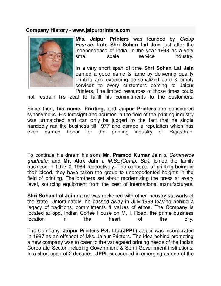 Company History - www.jaipurprinters.com left0M/s. Jaipur Printers was founded by Group Founder Late Shri Sohan Lal Jain j...