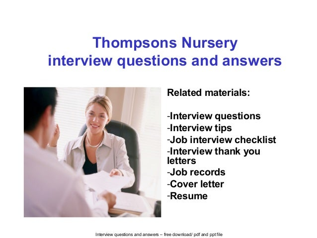 Thompsons nursery interview questions and answers