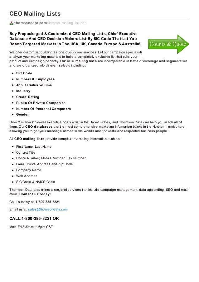 CEO Mailing Lists thomsondata.com /list/ceo-mailing-list.php  Buy Prepackaged & Customiz ed CEO Mailing Lists, Chief Execu...