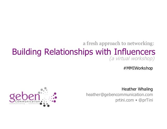 a fresh approach to networking:Building Relationships with Influencers                               (a virtual workshop) ...