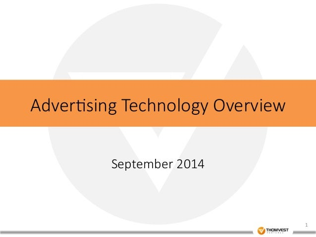 Adver&sing Technology Overview  September 2014  1