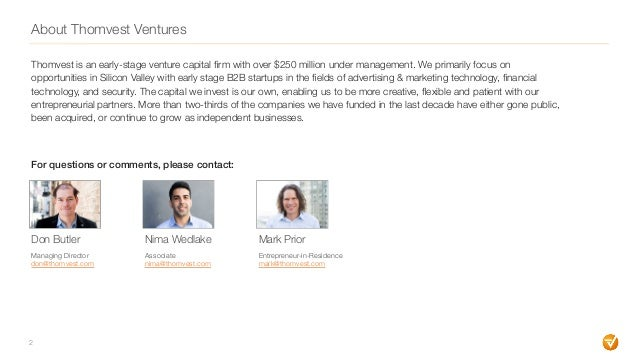 About Thomvest Ventures 2 Thomvest is an early-stage venture capital firm with over $250 million under management. We prima...