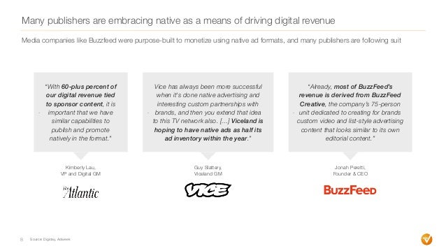 """Many publishers are embracing native as a means of driving digital revenue 8 Source: Digiday, Adweek - """"With 60-plus perce..."""