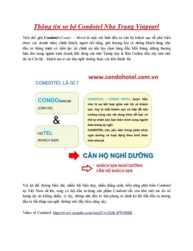 Thông tin sơ bộ Condotel Nha Trang Vinpearl Trên thế giới, Condotel (Condo – Hotel) là một mô hình đầu tư căn hộ khách sạn...