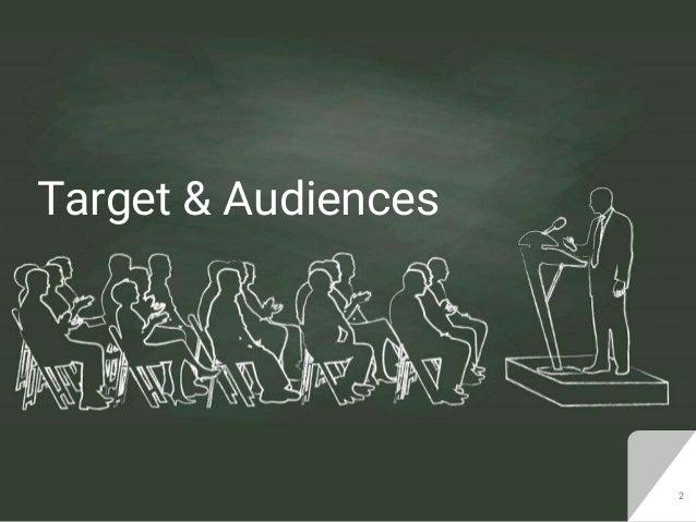 Target & Audiences 2