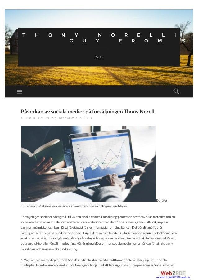 Påverkan av sociala medier på försäljningen Thony Norelli A U G U S T 1 7 , 2 0 1 7/T H O N Y N O R E L L I Du läser Entre...