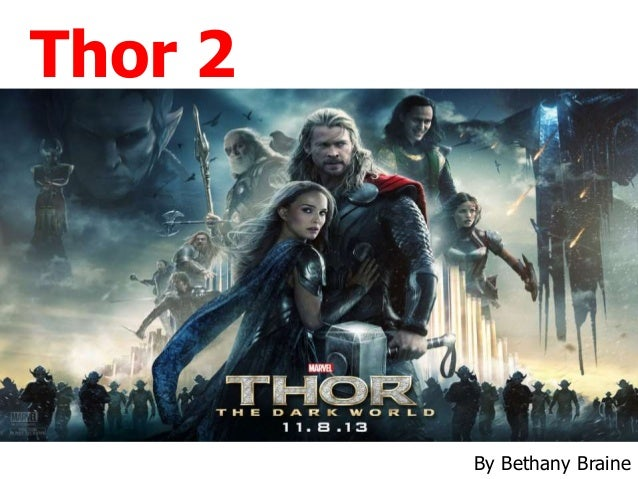 Thor 2  By Bethany Braine
