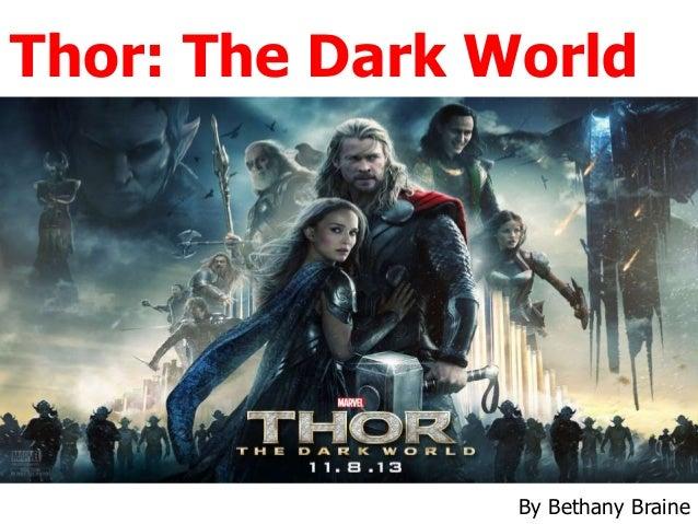 Thor: The Dark World  By Bethany Braine
